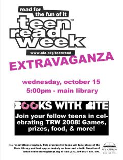 Teen Read Week Extravaganza 2008