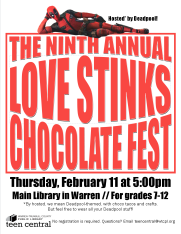 9th Annual Love Stinks Chocolate Fest - Hosted by Deadpool to celebrate his upcoming movie.