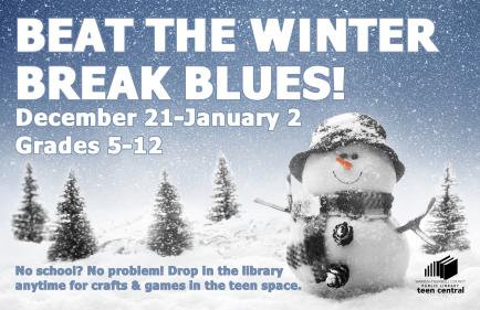 Beat the Winter Break Blues