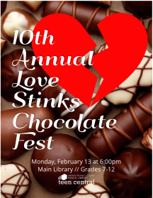 10th Annual Love Stinks Chocolate Fest (and final!)